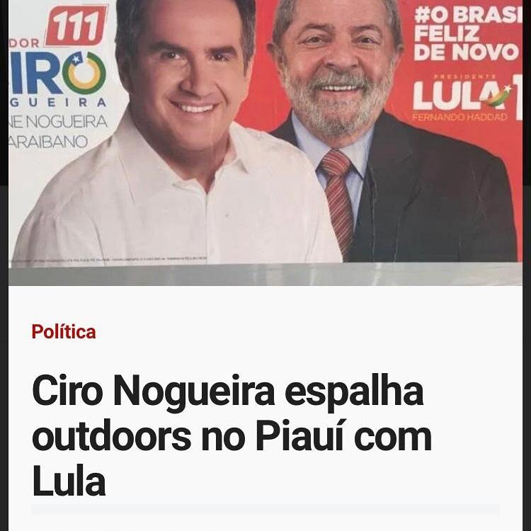 Grupos de WhatsApp informam que Ciro Nogueira novamente espalha outdoors em apoio aLula